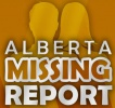 The Alberta Missing Report reports on any and all missing people within the province of Alberta.